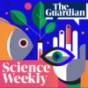 Guardian - Science Weekly Podcast Download