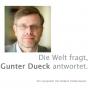 Die Welt fragt, Gunter Dueck antwortet. Podcast herunterladen