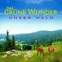 Das grüne Wunder - Unser Wald Podcast Podcast herunterladen