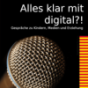 Alles klar mit digital?! Podcast Download