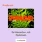 Dopamin - Der Podcast für Menschen mit Parkinson Podcast Download