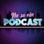 Na so ein Podcast! Download