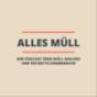 AllesMüll – Der Podcast über Müll-Macher und die Recyclingbranche