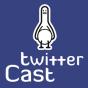 TwitterCast Podcast herunterladen