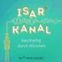 Isarkanal - nachhaltig durch München