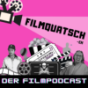 FILMQUATSCH-en Podcast Download
