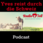 Radio Tell - Yves reist durch die Schweiz