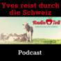 Yves reist durch die Schweiz Podcast herunterladen