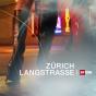 DOK - Zürich Langstrasse Podcast herunterladen