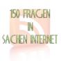 150 Fragen in Sachen Internet Podcast herunterladen