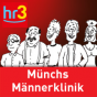 hr3 Mathias Münchs Männerklinik Podcast Download