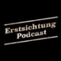 Erstsichtung Podcast