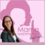 Mamawahrheiten fragt nach... Der große Karrieretalk für berufstätige Mütter