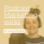Podcast Marketing wirkt | Podcast starten, Kunden gewinnen, Impact machen Podcast Download