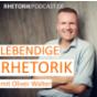 Podcast : Lebendige Rhetorik - einfach besser reden