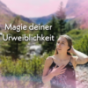 Magie deiner Urweiblichkeit Podcast Download