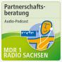 MDR 1 Radio Sachsen - Partnerschaftsberatung Podcast Download