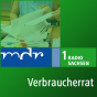 MDR 1 Radio Sachsen - Verbraucherrat Podcast Download