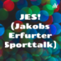 JES! (Jakobs Erfurter Sporttalk) Podcast Download