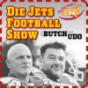 Podcast : Die Jets Footballshow mit Butch und Udo