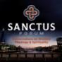 Sanctus Forum Podcast Download