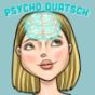 Podcast : Psycho Quatsch
