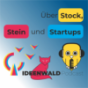 Podcast : Über Stock, Stein und StartUps