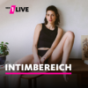 1LIVE Intimbereich Podcast Download