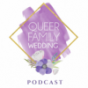 Queer Family Podcast