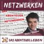 Das Abenteuer Netzwerken Podcast Download