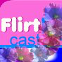 FlirtCast Podcast Download