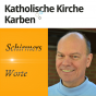 Katholische Kirche Karben Podcast Download