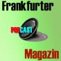 Der Podcast des Frankfurter Magazins Podcast herunterladen