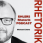 Ehlers Rhetorik Podcast Download