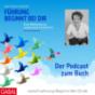 Führung beginnt bei Dir - Der Podcast zum Buch Download