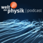 Welt der Physik | Podcast Podcast Download