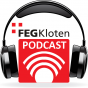 FEG Kloten Predigt Podcasts Podcast herunterladen