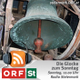 ORF Radio Steiermark - Die Glocke zum Sonntag Podcast herunterladen