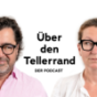 Über den Tellerrand Podcast Download