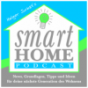 Der Smart Home Podcast - News, Grundlagen, Tipps und Ideen rund um Smart Home und IoT