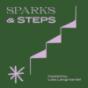 Sparks & Steps Podcast Download