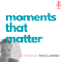 moments that matter Podcast Download
