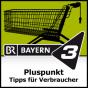 Bayern 3 - Pluspunkt - Tipps für Verbraucher Podcast Download
