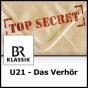 Bayern 4 Klassik - U21 - Das Verhör Podcast Download