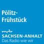 MDR 1 Radio Sachsen-Anhalt - Pölitz-Frühstück Podcast Download
