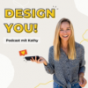 DESIGN YOU! Kreativer Content mit Kathy