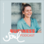 BUSINESS & SOUL Podcast * grow yourself to grow your business