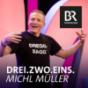 Drei. Zwo. Eins. Michl Müller