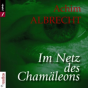 Im Netz des Chamäleons Podcast Download