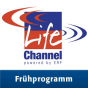Life Channel - Frühprogramm Podcast Download
